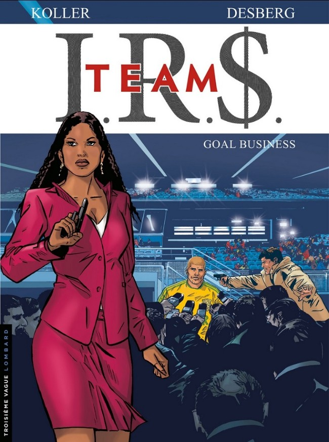 Couverture de I.R.$. Team -3- Goal business