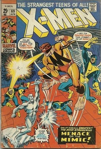 Couverture de Uncanny X-Men (The) (Marvel comics - 1963) -69- The Supreme Sacrifice! -- Lo! Now Shall Appear...The Mimic!