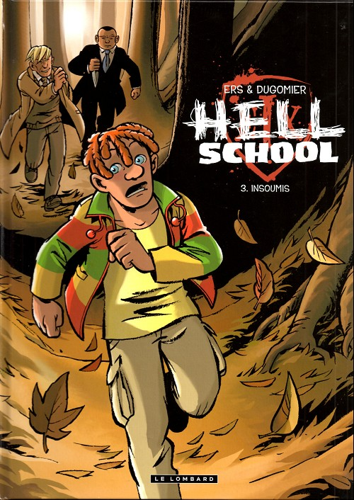 Hell School - Tome 3 Insoumis
