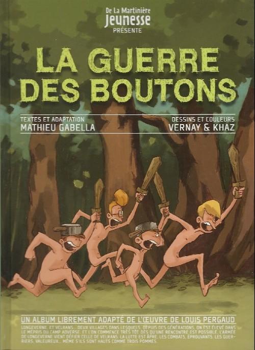 Couverture de La guerre des Boutons (Vernay/Khaz) -INT1- Le Trésor - La Forteresse