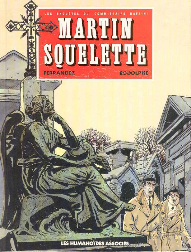 Couverture de Les enquêtes du commissaire Raffini -4- Martin squelette