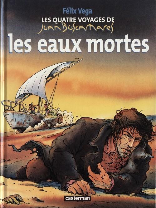 Couverture de Les quatre voyages de Juan Buscamares -1- Les eaux mortes