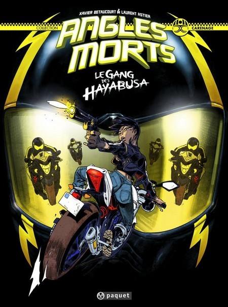 Couverture de Angles morts -1- Le gang des Hayabusa