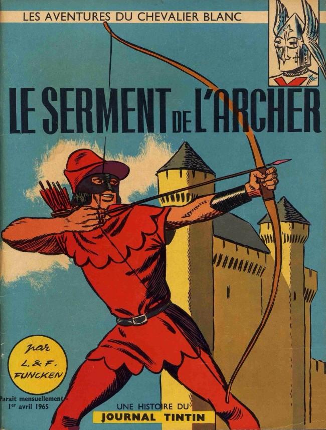 Couverture de Le chevalier blanc -5- Le serment de l'archer