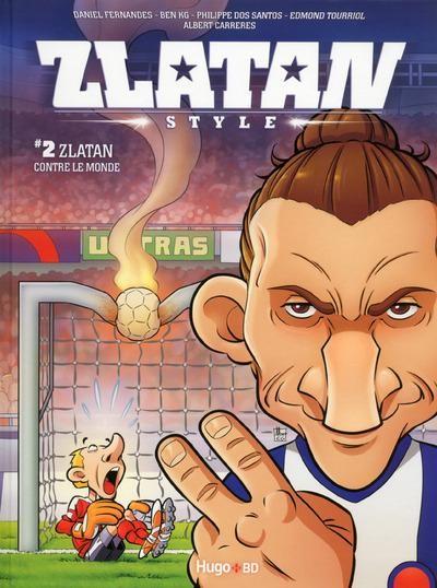 Couverture de Zlatan Style -2- Zlatan contre le monde