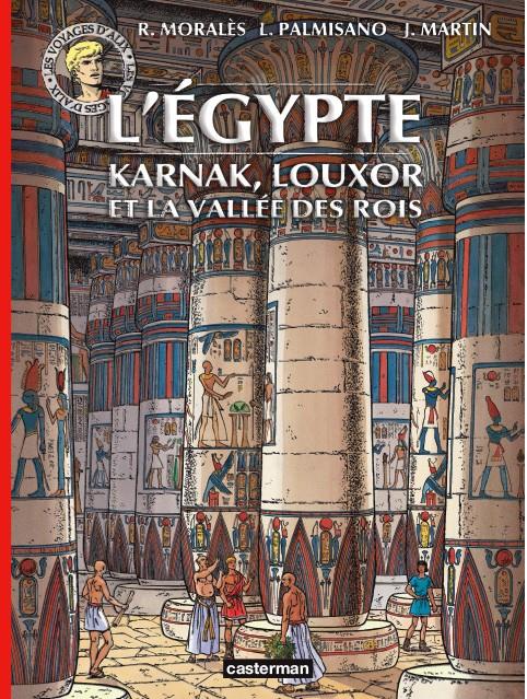Couverture de Alix (Les Voyages d') -37- L'Égypte - Karnak, Louxor et la vallée des Rois