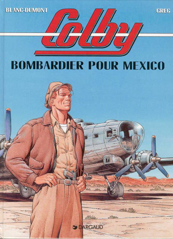 Couverture de Colby -3- Bombardier pour Mexico