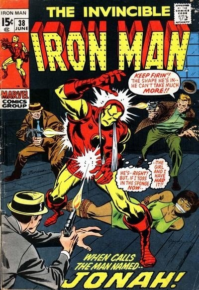 Couverture de Iron Man Vol.1 (Marvel comics - 1968) -38- When calls Jonah !