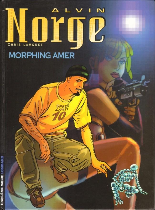 Couverture de Alvin Norge -2- Morphing Amer