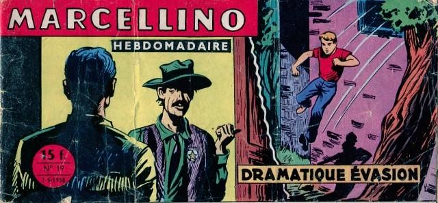 Couverture de Marcellino -19- Dramatique évasion