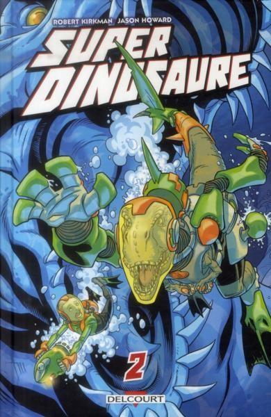 Couverture de Super dinosaure -2- Tome 2