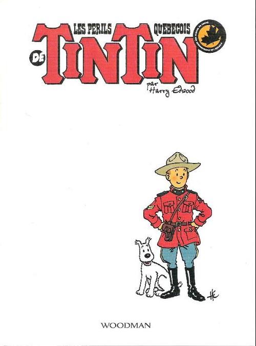 Couverture de Tintin - Pastiches, parodies & pirates - Les périls québecois de Tintin
