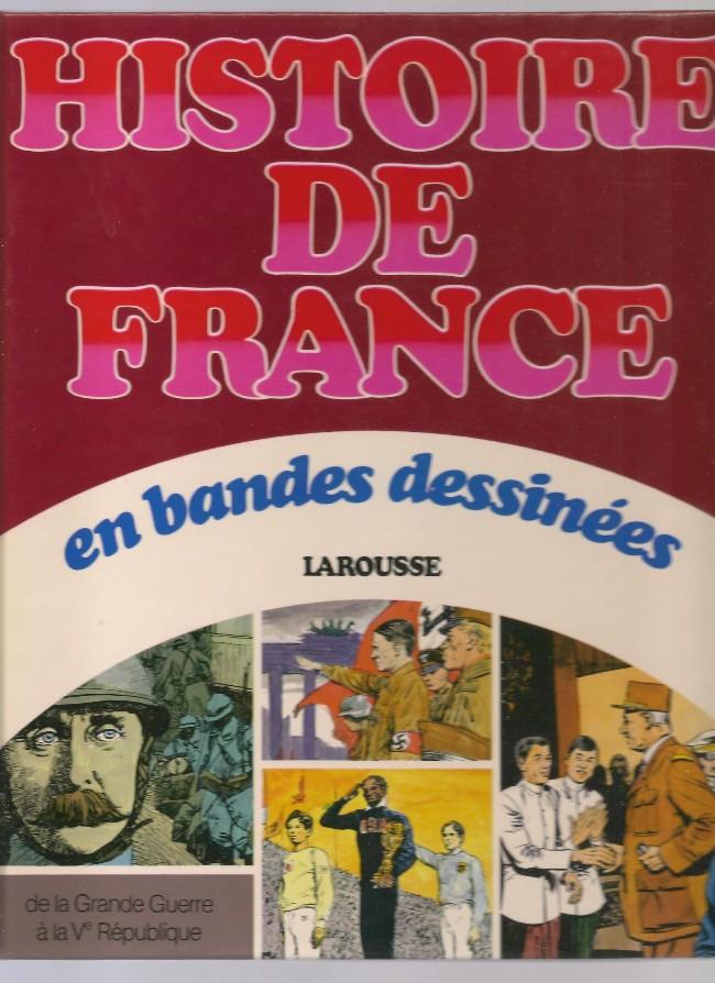 Couverture de Histoire de France en bandes dessinées (Intégrale) -INT8- De la Grande Guerre à la V ème République