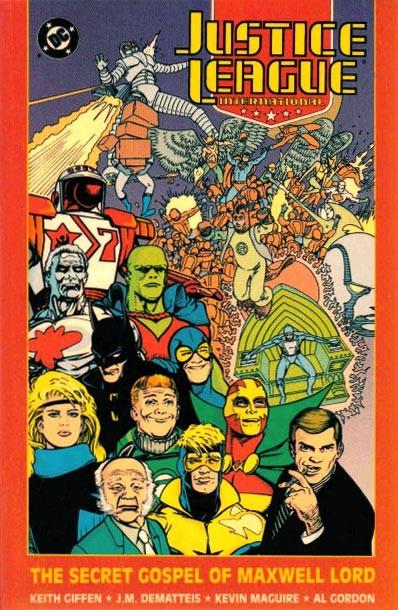 Couverture de Justice League International (1987) -INT02- The Secret Gospel of Maxwell Lord