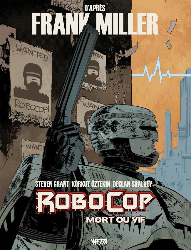Couverture de RoboCop : Mort ou vif -1- Tome 1