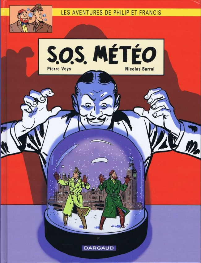 Couverture de Philip et Francis (Les Aventures de) -3- S.O.S. Météo