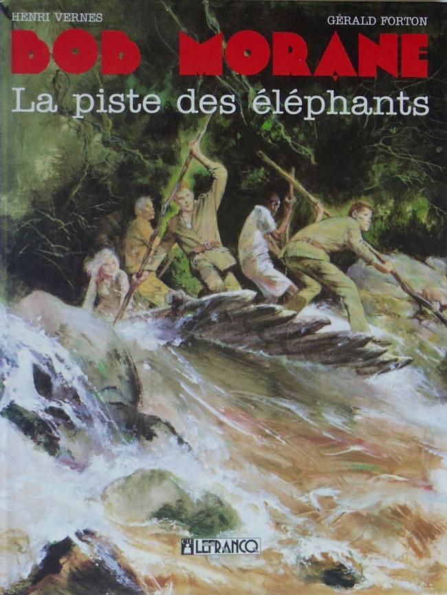 Couverture de Bob Morane 4 (Lefrancq) -06- La piste des éléphants