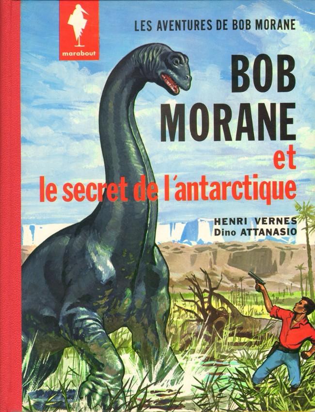 Couverture de Bob Morane 1 (Marabout) -2- Le secret de l'Antarctique