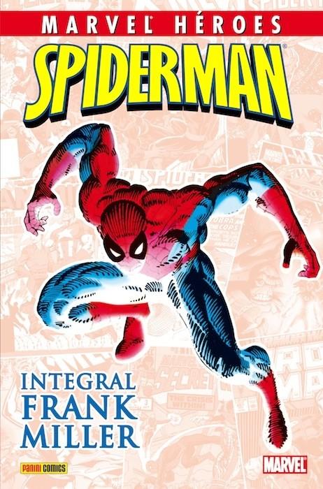 Couverture de Marvel Héroes -6- Spiderman: Integral Frank Miller
