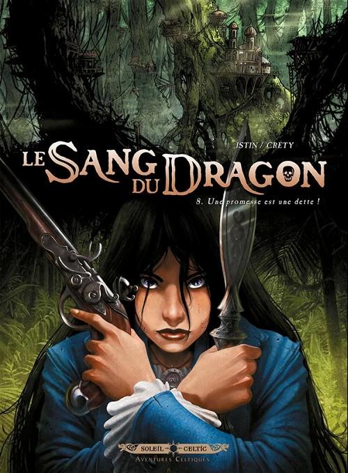 Couverture de Le sang du dragon -8- Une promesse est une dette !