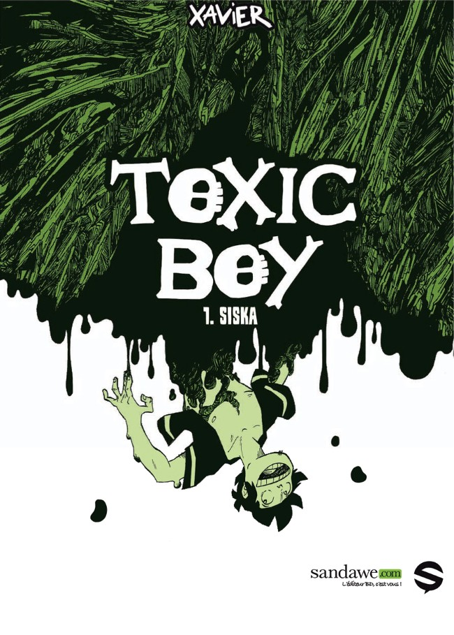 Couverture de Toxic Boy -1- Siska