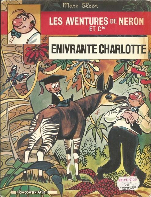 Couverture de Néron et Cie (Les Aventures de) (Érasme) -37- Enivrante charlotte