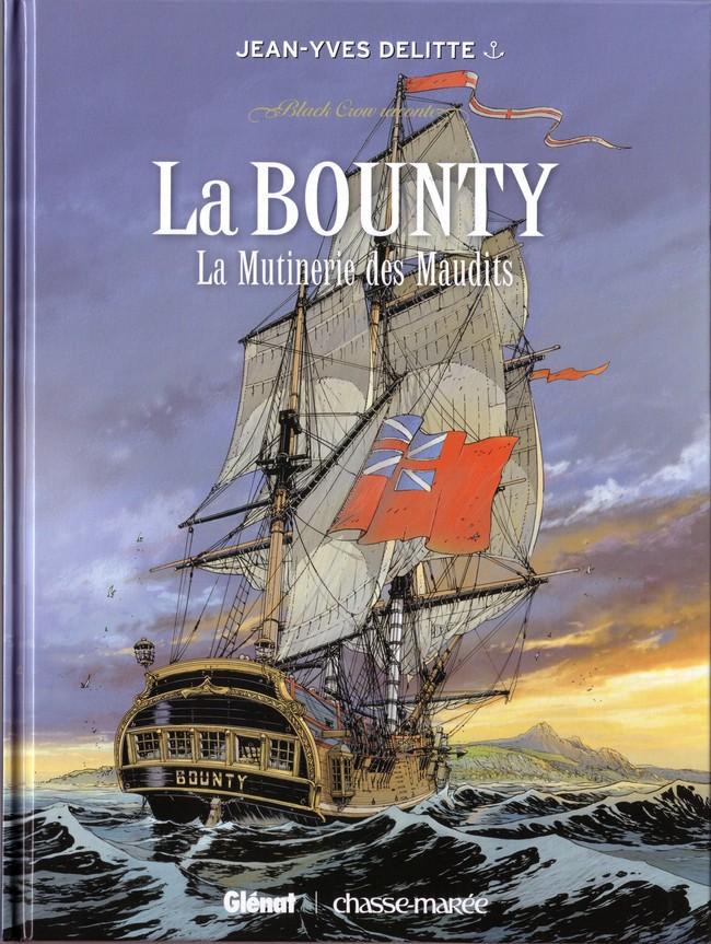 Couverture de Black Crow -HS3- Black Crow raconte La Bounty - La Mutinerie des Maudits