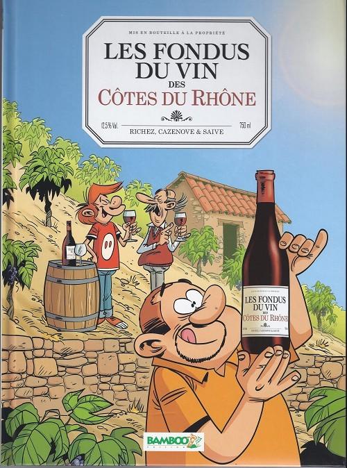 Couverture de Les fondus du vin -3- Côtes du Rhône