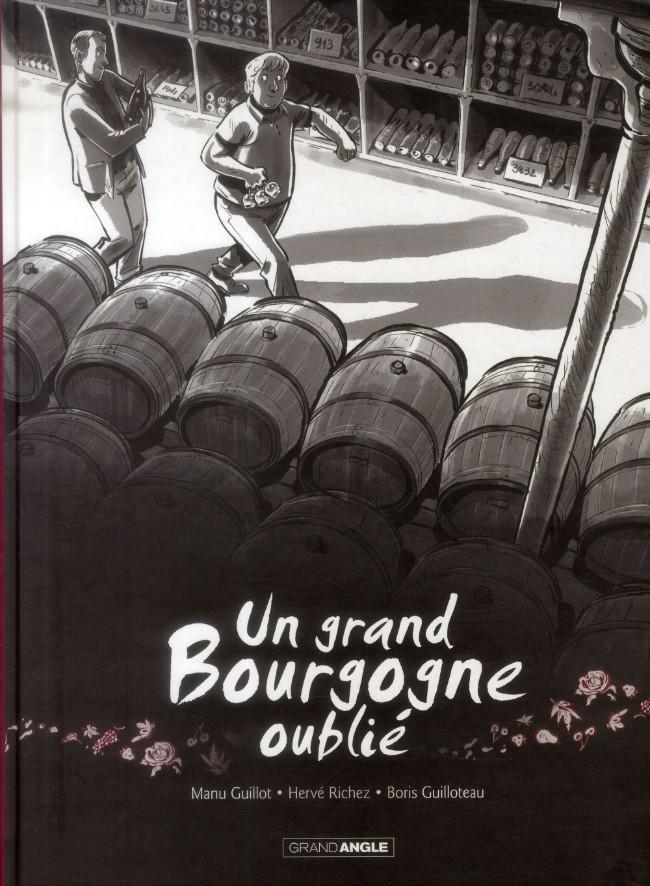 Couverture de Un grand Bourgogne oublié - Tome 1