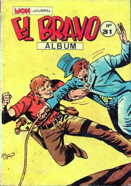 Couverture de El Bravo (Mon Journal) -Rec31- Album N°31 (du n°91 au n°93)
