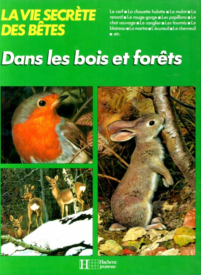 La vie secr te des b tes 2 dans les bois et for ts for Betes dans le bois