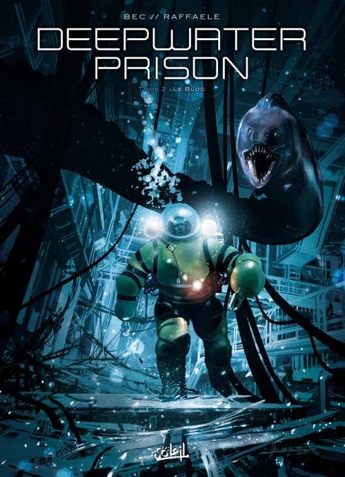 Deepwater Prison - T02 - Le bloc
