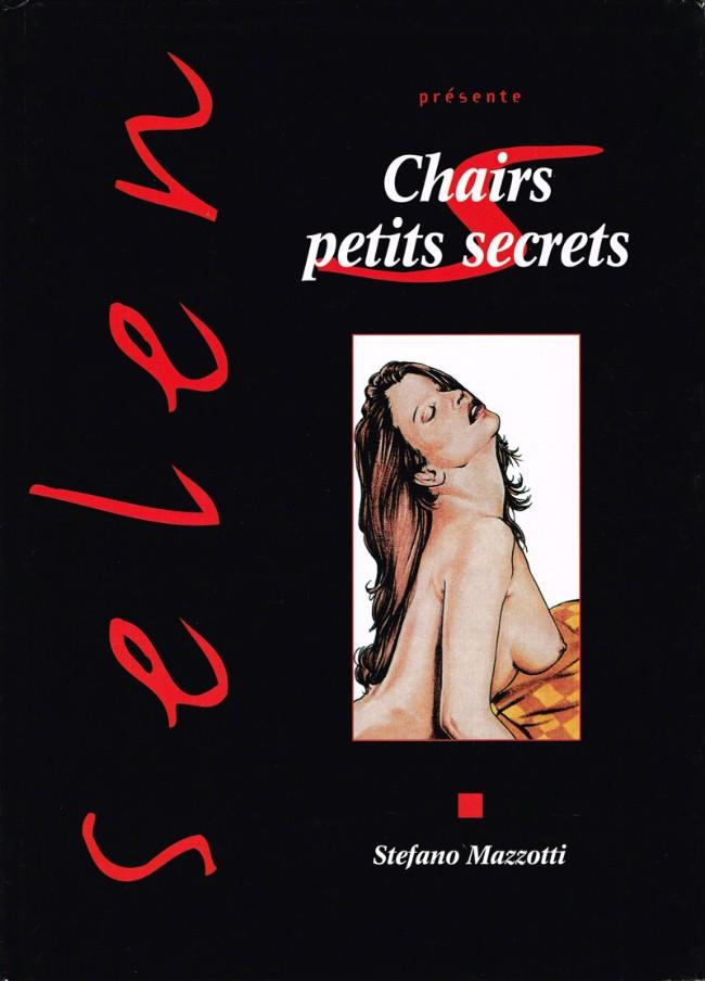 Couverture de Selen présente... -19- Chairs petits secrets