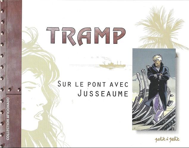 Couverture de Tramp -HS- Sur le pont avec Jusseaume