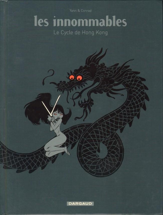 Couverture de Les innommables (Intégrales) -INT1- Le Cycle de Hong Kong