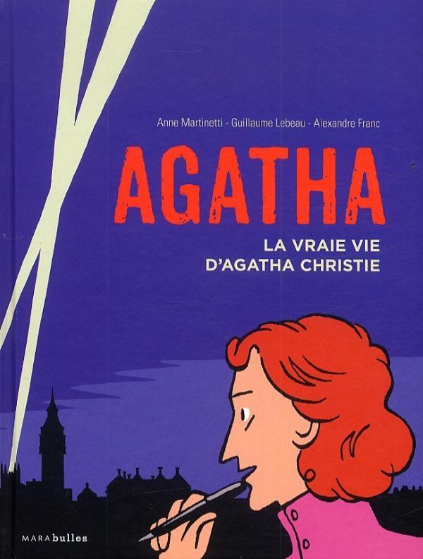 Couverture de Agatha, la vraie vie d'Agatha Christie