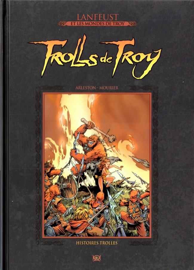 Couverture de Lanfeust et les mondes de Troy - La collection (Hachette) -46- Trolls de Troy - Histoires trolles