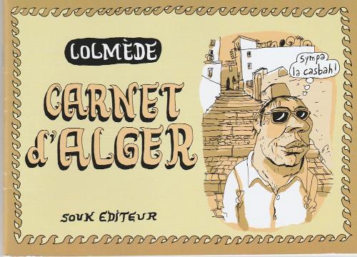 Couverture de (AUT) Lolmède - Carnet d'Alger