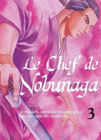 Couverture de Le chef de Nobunaga -3- Tome 3