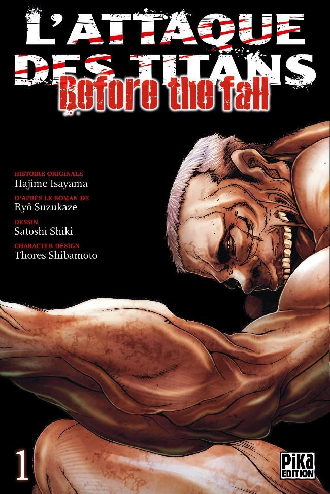 Couverture de L'attaque des Titans - Before The Fall -1- Tome 1