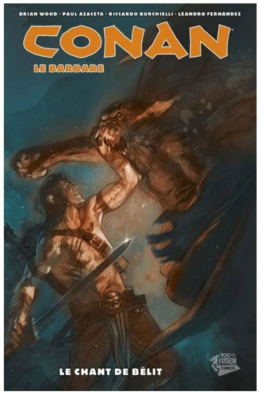 Couverture de Conan le barbare (100% Fusion) -4- Le chant de Bêlit