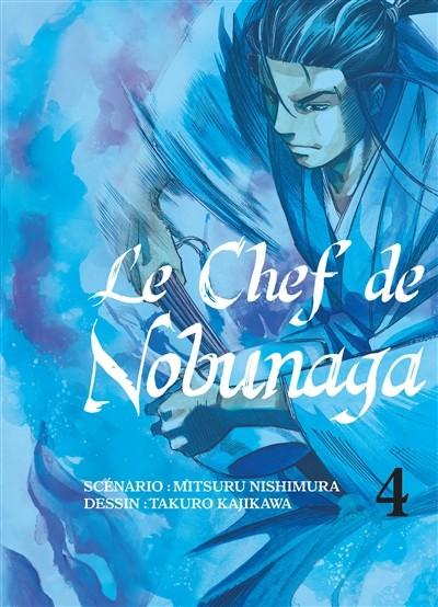 Couverture de Le chef de Nobunaga -4- Tome 4