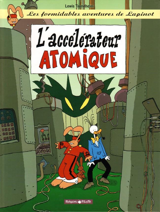 Couverture de Lapinot (Les formidables aventures de) -11- L'accélérateur Atomique
