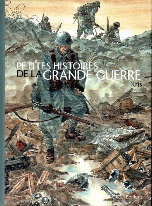 Couverture de Petites histoires de la grande guerre - Petites histoires de la Grande Guerre