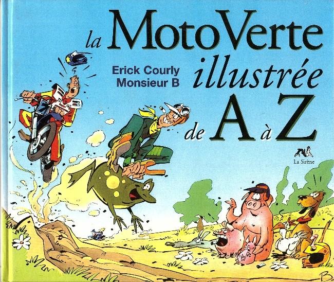 Couverture de Illustré (Le Petit) (La Sirène / Soleil Productions / Elcy) - La Moto Verte illustrée de A à Z