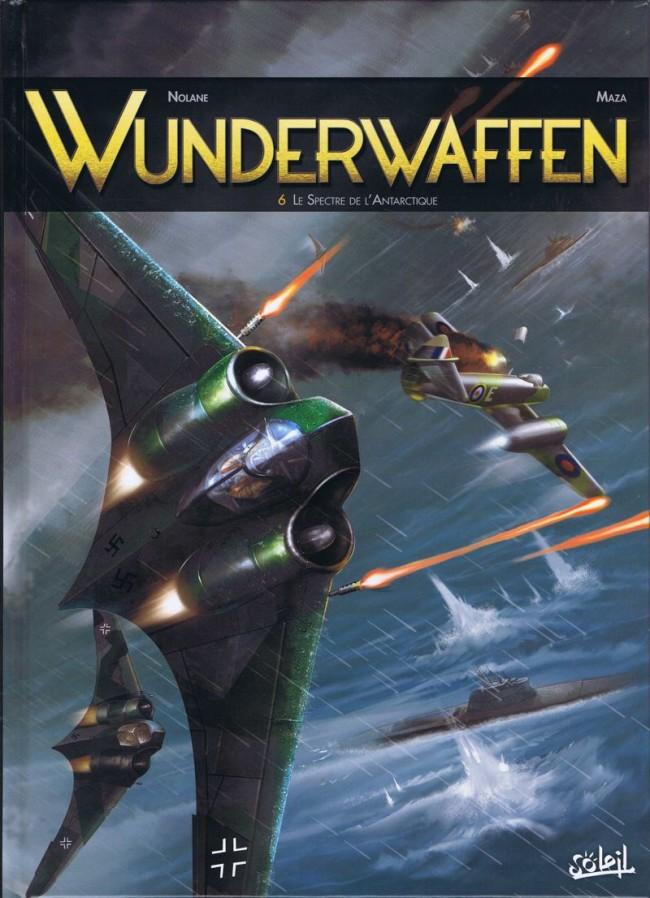 Couverture de Wunderwaffen -6- Le Spectre de l'Antarctique