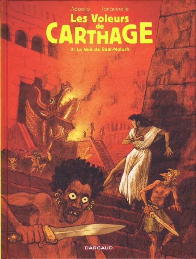 Couverture de Les voleurs de Carthage -2- La Nuit de Baal-Moloch