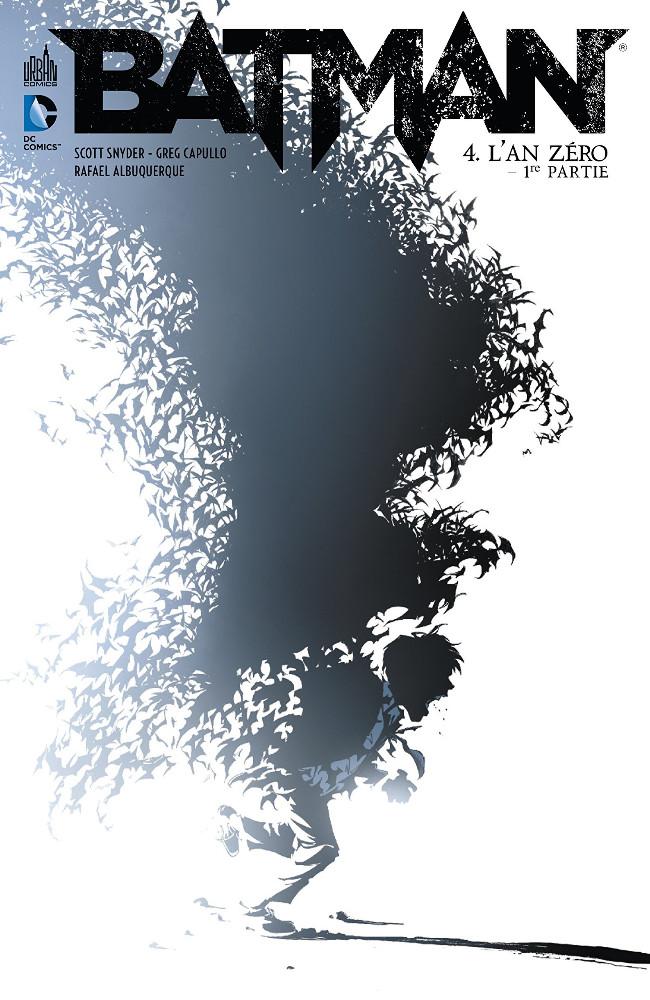 Couverture de Batman (DC Renaissance) -4- L'An zéro - 1re partie