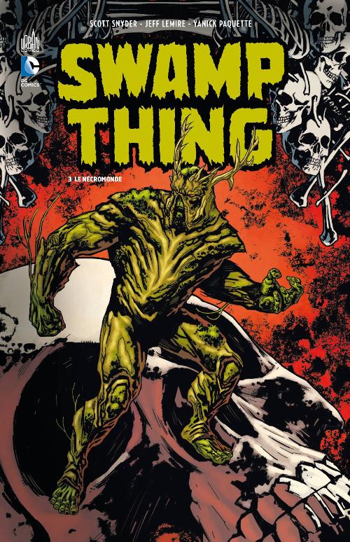 Couverture de Swamp Thing (Urban Comics) -3- Le Nécromonde
