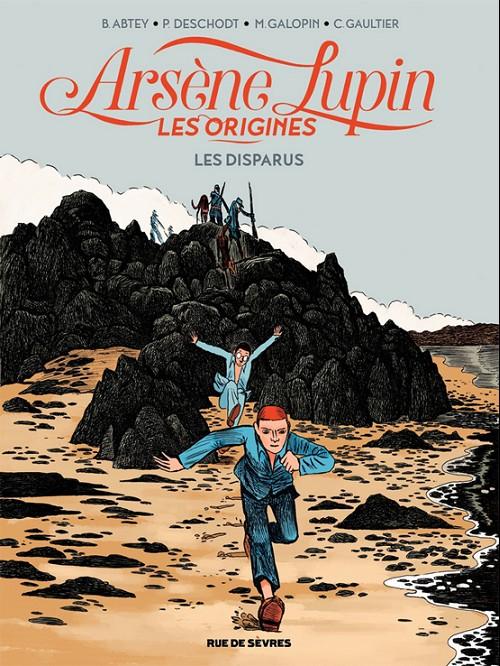 Arsène Lupin Les Origines Tome 1